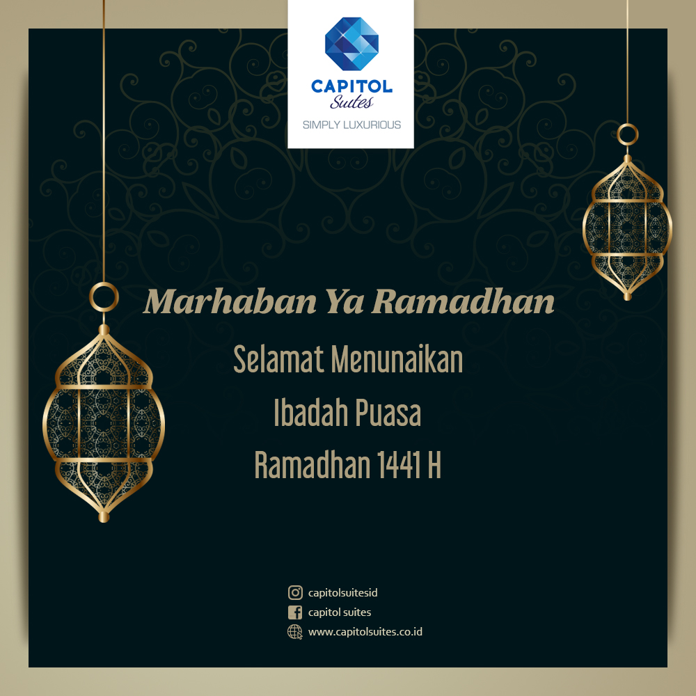 Capitol Suites - Holy month of Ramadhan